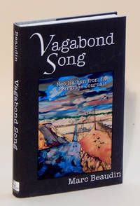 Vagabond Song: Neo-Haibun from the Peregrine Journals - Limited Edition
