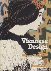 Viennese design and the Wiener Werkstätte by  Jane Kallir - Paperback - 1986 - from Klondyke (SKU: 00192235)