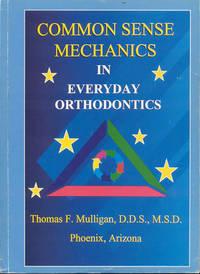 image of Common Sense Mechanics in Everyday Orthodontics