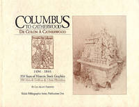 Columbus to Catherwood, 1494-1844: 350 Years of Historic Book Graphics; Depicting the Islands, Indians and Archaeology of the West Indies, Florida and Mexico