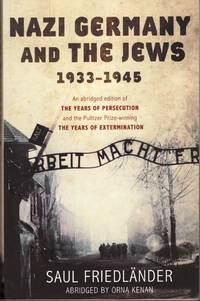 image of Nazi Germany and the Jews: The Years Of Persecution: 1933-1939: Nazi Germany and the Jews 1933-1939: Years of Persecution, 1933-39