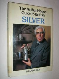 image of The Arthur Negus Guide to British Silver