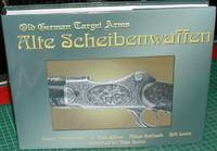 image of Alte Scheibenwaffen. German Target Arms 1860-1940. Volume 2