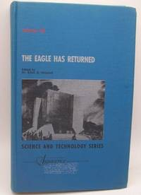 image of The Eagle Has Returned Second Part (Volume 43, Science and Technology: A Supplement to Advances in the Astronautical Sciences)