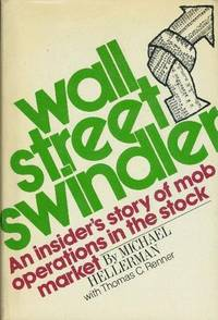 WALL STREET SWINDLER, An Insider's Story of Mob Operations in the Stock Market.