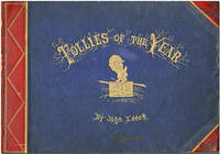 FOLLIES OF THE YEAR...A SERIES OF COLOURED ETCHINGS FROM PUNCH[']S POCKET BOOKS 1844- 1864. WITH SOME NOTES BY SHIRLEY BROOKS by Leech, John - [ ca