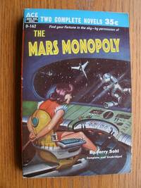 The Mars Monopoly / The Man Who Lived Forever # D-162 by  Jerry / R. De Witt Miller and Anna Hunger Sohl - Paperback - First edition first printing - 1956 - from Scene of the Crime Books, IOBA (SKU: biblio10944)