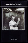 View Image 1 of 6 for Joel-Peter Witkin (Signed First Edition) Inventory #25248
