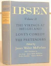 The Oxford Ibsen Volume II [ 2 ]  - The Vikings At Helgeland ; Love's Comedy ; The Pretenders