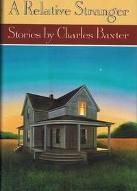 A RELATIVE STRANGER: STORIES