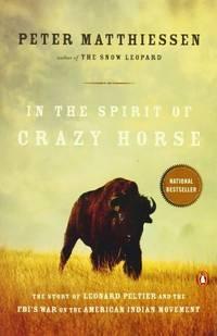 In the Spirit of Crazy Horse by Matthiessen, Peter