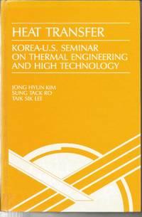 HEAT TRANSFER: Korea-US Seminar on Thermal Engineering and High Technology