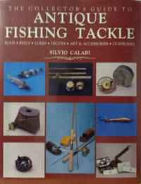 image of The Collector's Guide to Antique Fishing Tackle