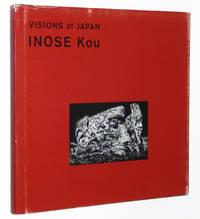 Visions of Japan: Inose Kou by Inose, Kou; Ito Toshiharu - 1998