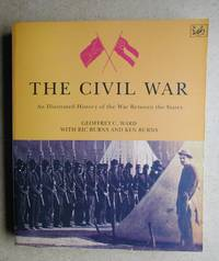 image of The Civil War: An Illustrated History of the War Between the States.
