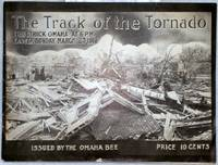 image of The Track of the Tornado That Struck Omaha at 6 P.M. Easter Sunday, March 23, 1913