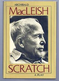 SCRATCH. Suggested by Stephen Vincent Benet's short story The Devil and Daniel Webster