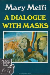 Dialogue With Masks