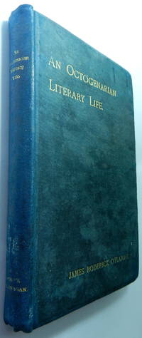 An octogenarian literary life : the autobiography of James Roderick O' Flanagan, presentation...