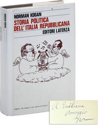 Storia Politica dell'Italia Repubblicana [Inscribed and Signed] by  Norman KOGAN - Signed First Edition - 1982 - from Lorne Bair Rare Books (SKU: 46824)