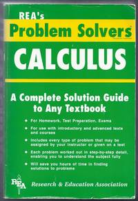 The Calculus Problem Solver.  A Complete Solution Guide to Any Textbook
