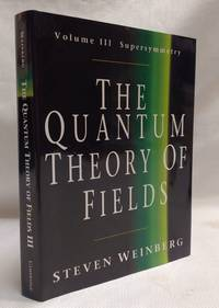 The Quantum Theory of Fields: Volume 3  Supersymmetry