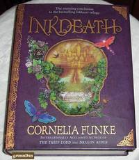 Inkdeath (Third Book in the Inkheart Trilogy)