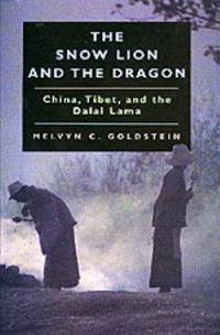 image of The Snow Lion and the Dragon : China, Tibet, and the Dalai Lama