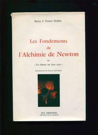"""Les Fondements de l'alchimie de Newton :; ou """"la chasse au lion vert"""""""