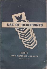 BASIC NAVY TRAINING COURSES: Use of Blueprints
