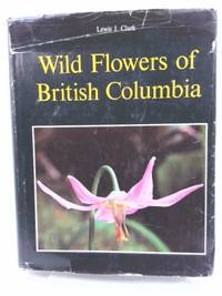 Wild flowers of British Columbia