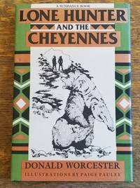 Lone Hunter and the Cheyennes  (A Sundance Book)