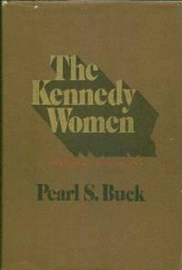 The Kennedy Women.  A Personal Appraisal