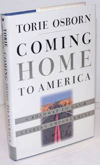image of Coming Home to America: a roadmap to gay_lesbian empowerment