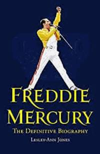 image of Freddie Mercury: The Definitive Biography