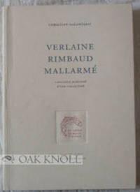 VERLAINE - RIMBAUD - MALLARMÉ
