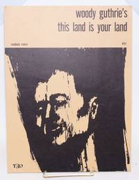 Woody Guthrie's This Land Is Your Land. Medium voice. 85 [cents]