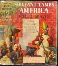 Sergeant Lamb's America by Robert Graves - First Edition - 1940 - from The Book Collector and Biblio.co.uk