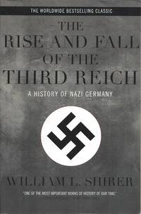 The Rise and Fall of the Third Reich__A History of Nazi Germany