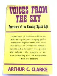 Voices From The Sky by Arthur C. Clarke - Hardcover - 1966 - from World of Rare Books and Biblio.co.uk