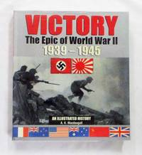 Victory.  The Epic of World War II 1939-1945