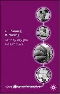 E-Learning in Nursing (Nurse Education in Practice)