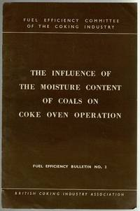 image of The Influence of the Moisture Content of Coals on Coke Oven Operation