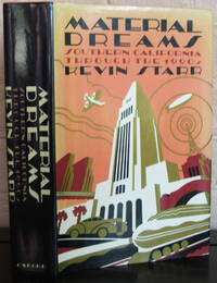 image of Material Dreams: Southern California through the 1920s (Americans and the California Dream)