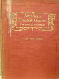 America\'s Greatest Garden:  The Arnold Arboretum