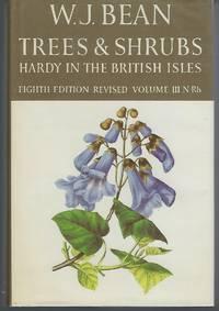 image of Trees & Shrubs Hardy in the British Isles (Volume III: N-Rh)