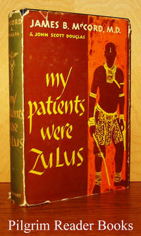 My Patients Were Zulus