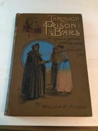 image of Through Prison Bars: The Lives and Labours of John Howard & Elizabeth Fry. The Prisoner's Friends