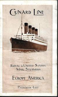 "image of Cunard Line; ROYAL & UNITED STATES MAIL STEAMERS; EUROPE AMERICA; PASSENGER LIST; Liverpool to New York, October 10th, 1914, with List of Second Cabin Passengers per R.M.S. ""Mauretania"", Captain J. T. W. Charles and Staff-Captain J. Marshall"