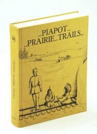Piapot Prairie Trails